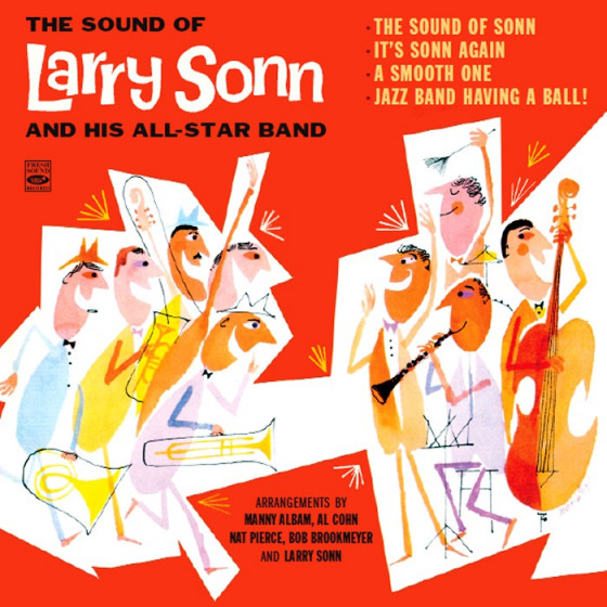 The Sound of Larry Sonn & His All-Star Band (4 LPs on 2 CDs) + Bonus Tracks