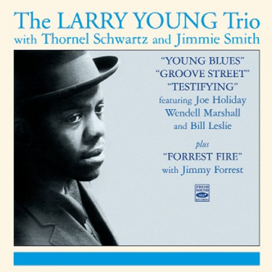 Testifying + Young Blues + Groove Street + Forrest Fire (4 LPs on 2 CDs)