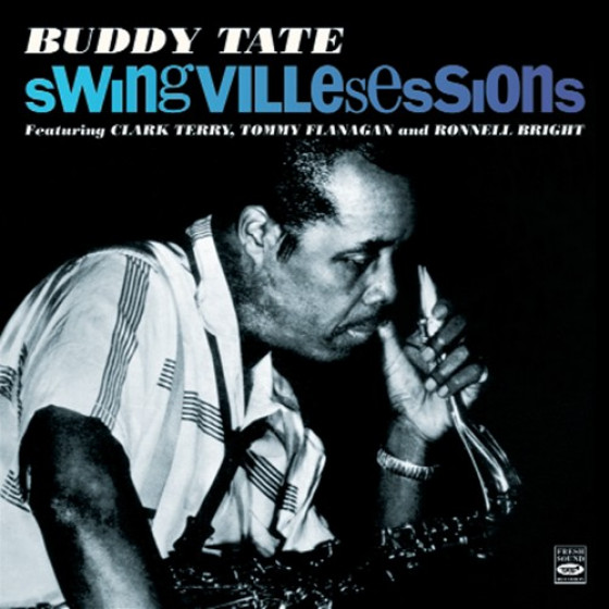 Swingville Sessions: Tate's Date + Tate-A-Tate + Groovin' with Buddy Tate (3 LPs on 2 CDs)