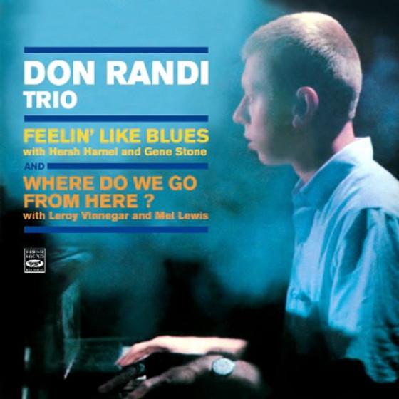 Feelin' Like Blues + Where Do We Go From Here? (2 LP on 1 CD)