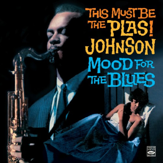 This Must Be the Plas + Mood for the Blues (2 LPs on 1 CD) + Bonus Tracks