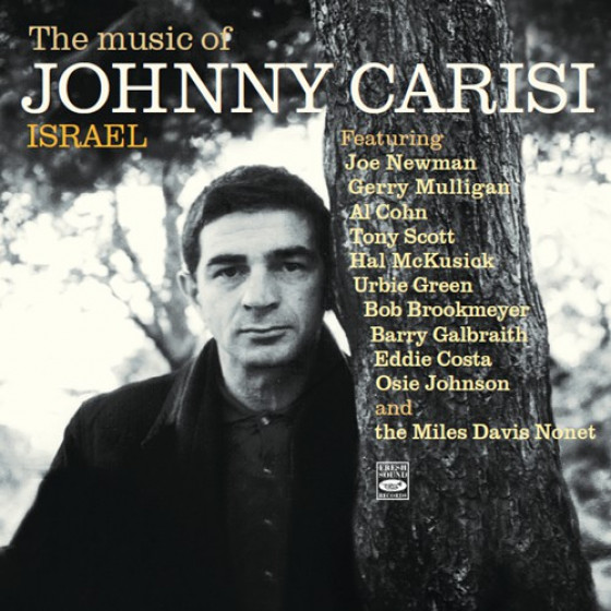 The Music of Johnny Carisi - Israel