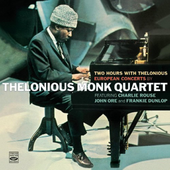 Two Hours with Thelonious - European Concerts by Thelonious Monk Quartet (2 LPS on 2 CDs)