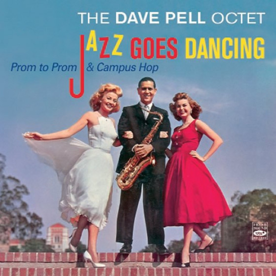 Jazz Goes Dancing: Prom to Prom & Campus Hop (2 LP on 1 CD)