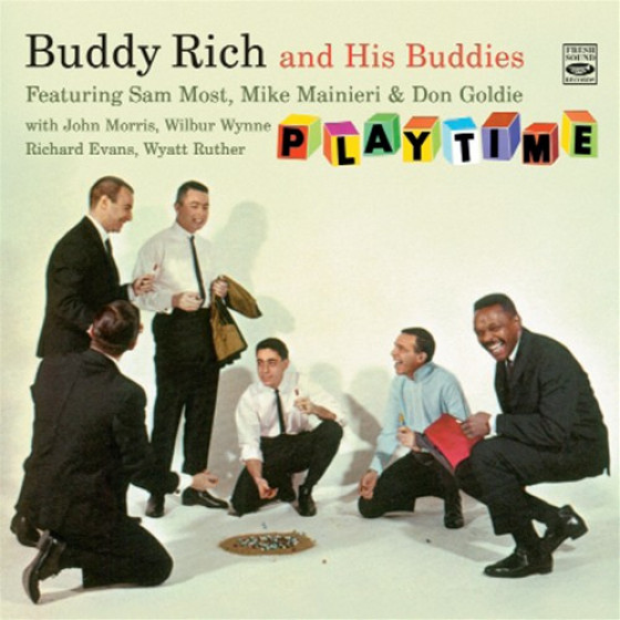 Buddy Rich And His Buddies · Playtime (2 LPs on 2 CDs) + Bonus Tracks