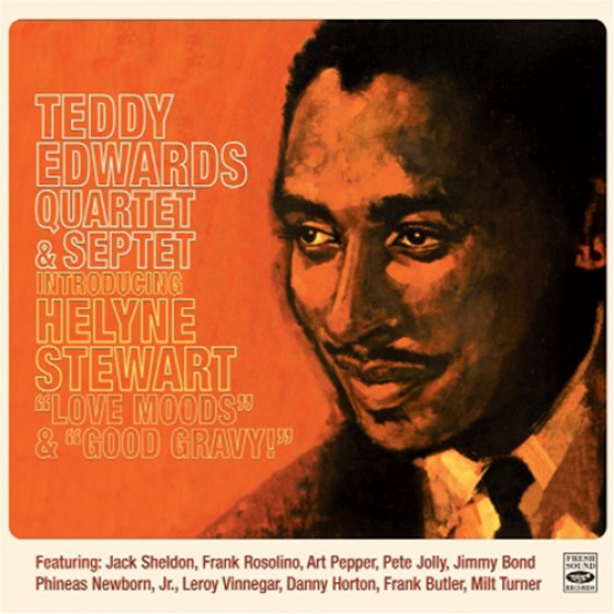 Teddy Edwards Quartet & Septet Introducing Helyne Stewart (2 LPs on 1 CD)