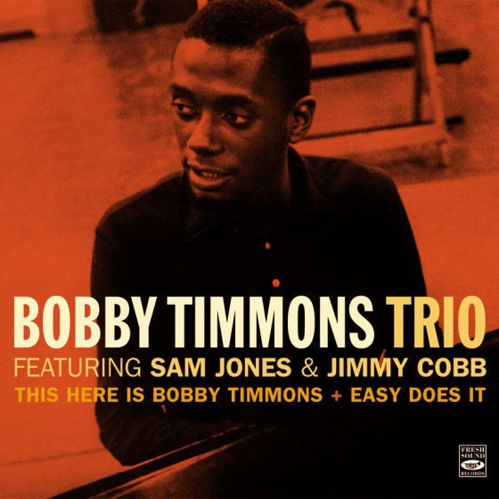 This Here Is Bobby Timmons + Easy Does It (2 LPs on 1 CD)