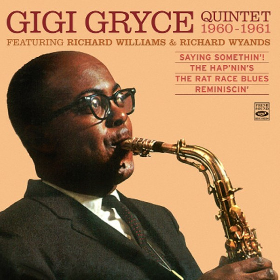 Gigi Gryce Quintet, Feat. Richard Williams & Richard Wyands 1960-1961 (4 LP on 2 CD)