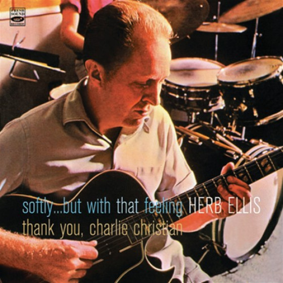 Softly...But With That Feeling + Thank You, Charlie Christian (2 LP on 1 CD)
