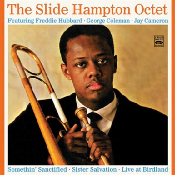 The Slide Hampton Octet (2 LPs on 2 CD) + Unreleased Live Recordings