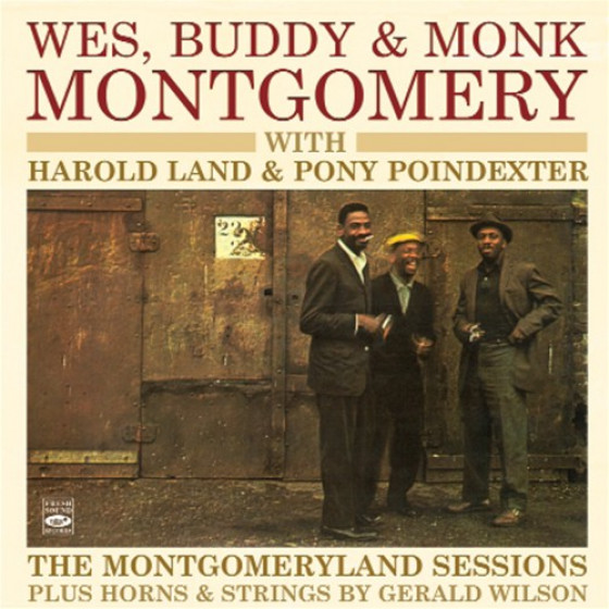 The Montgomeryland Sessions with Harold Land & Pony Poindexter