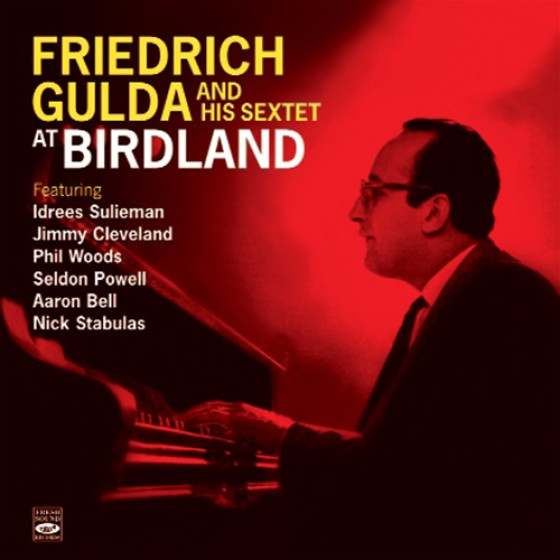 Friedrich Gulda At Birdland + A Man of Letters (2 LPs on 1 CD)