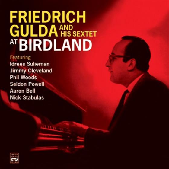 Friedrich Gulda At Birdland + A Man of Letters (2 LPs on 1 CD)