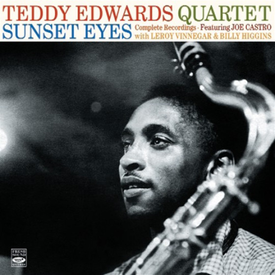 Sunset Eyes - Teddy Edwards Quartet Complete Recordings (4 LPs on 2 CDs)