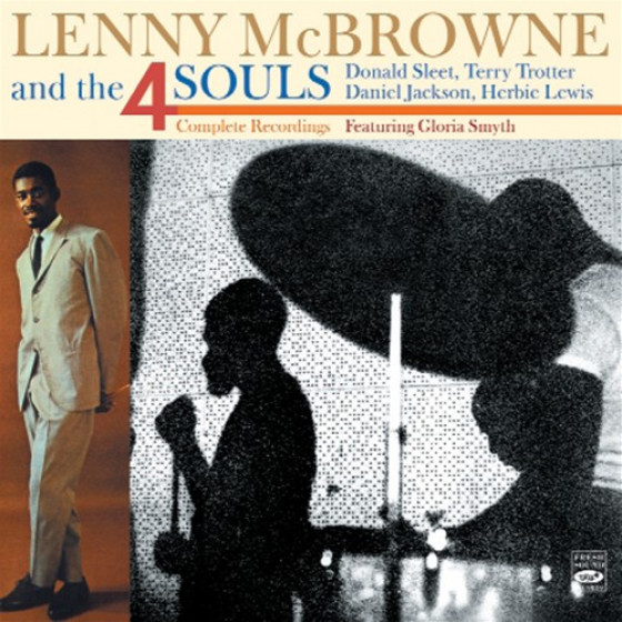 Lenny McBrowne and The 4 Souls - Complete Recordings (2 LPs on 2 CDs) + Bonus Tracks