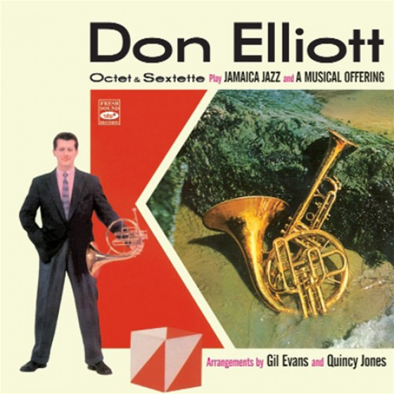 Don Elliott Octet & Sextette - Arrangements by Gil Evans & Quincy Jones (2 LPs on 1 CD)