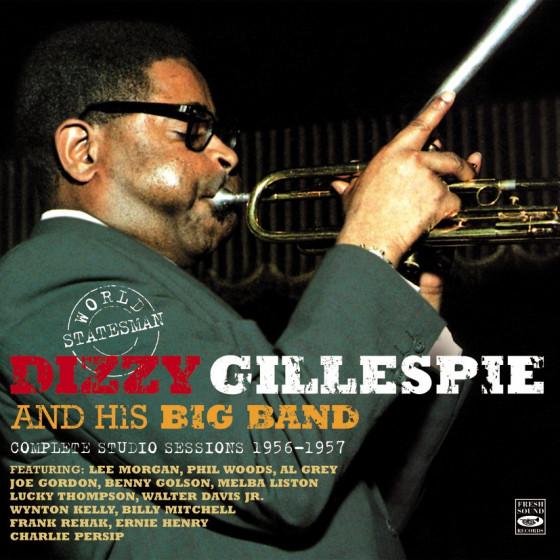 World Statesman: Dizzy Gilespie & His Big Band - Complete Studio Sessions 1956-1957 (3 LP on 2 CD)