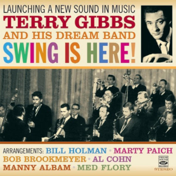 Launching a New Sound in Music + Swing Is Here (2 LPs on 1 CD)