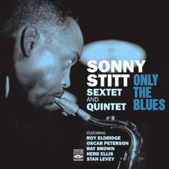 Only The Blues (+ Bonus Tracks)