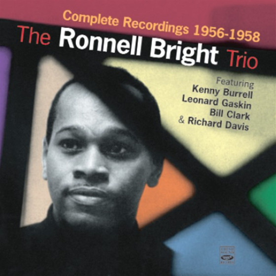 The Ronnell Bright Trio - Complete Recordings 1956-1958 (2 CD Set)