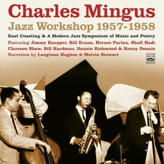 Jazz Workshop 1957-1958 (2 LP on 1 CD) + Bonus Tracks