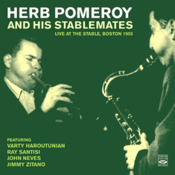 And His Stablemates - Live at the Stable, Boston 1955