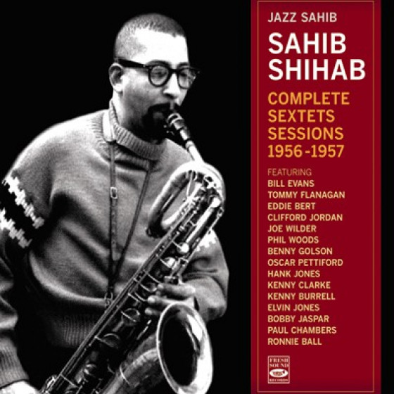 Jazz Sahib - Complete Sextets Sessions 1956-1957 (2-CD set)