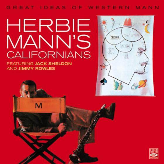 HERBIE MANN'S Californians - Great Ideas of Western Mann