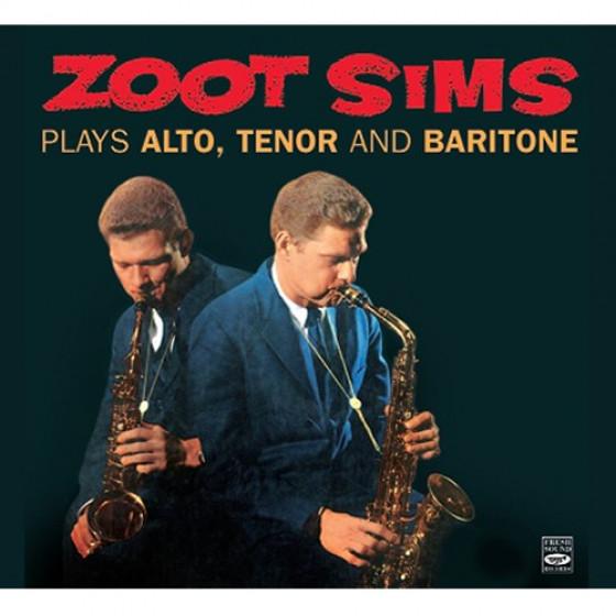 Plays Alto, Tenor & Baritone (Digipack Edition )