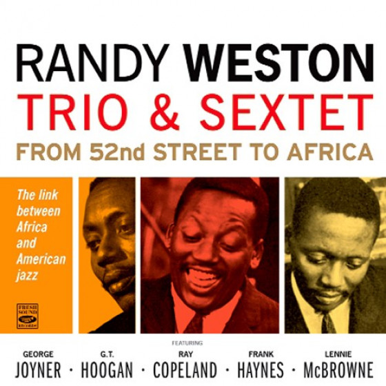 Trio & Sextet - From 52nd Street To Africa