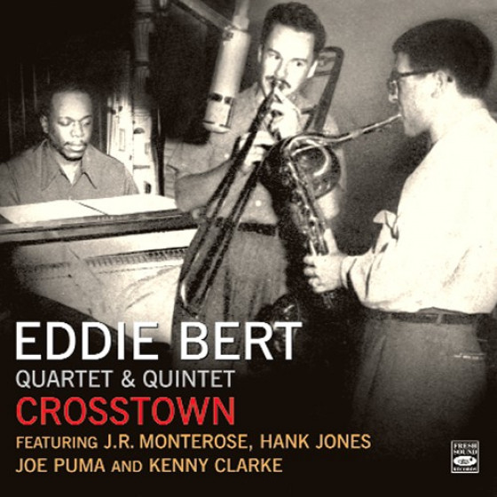 Crosstown: Quartet & Quintet (3 LPs on 2 CDs)