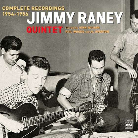 Jimmy Raney Quintet · Complete Recordings 1954-1956 (Digipack)
