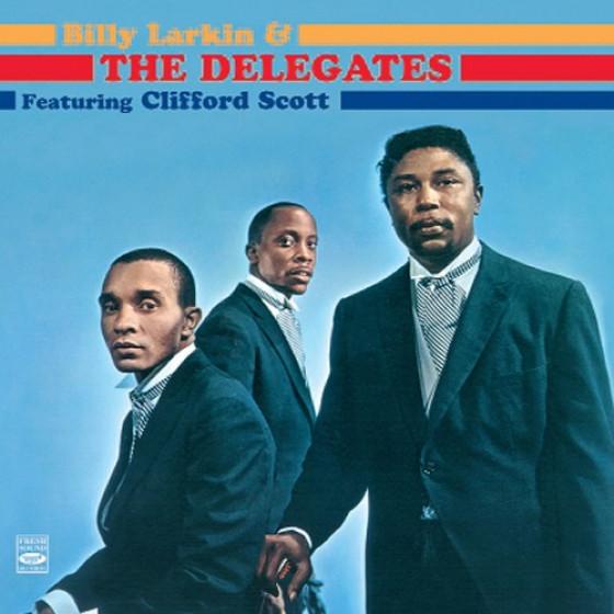Billy Larkin & The Delegates featuring Clifford Scott