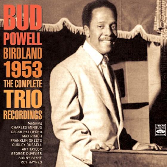 Birdland 1953 - The Complete Trio Recordings (2 CD-Set)