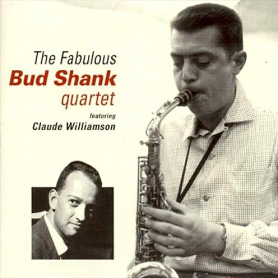 The Fabulous Bud Shank Quartet feat. Claude Williamson