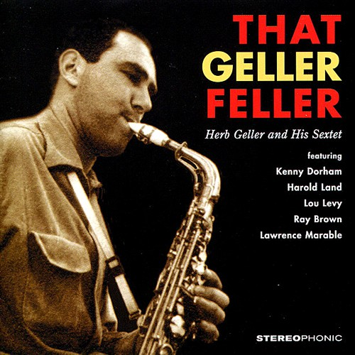 Herb Geller That Geller Feller Blue Sounds