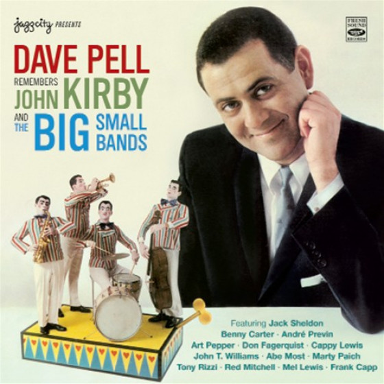 Remembers John Kirby And The Big Small Bands (2 LP on 1 CD)